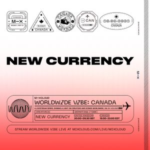Worldwide Vibe Canada: New Currency