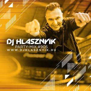 DJ Hlasznyik - Party-mix #905 (Promo Version) [2020]