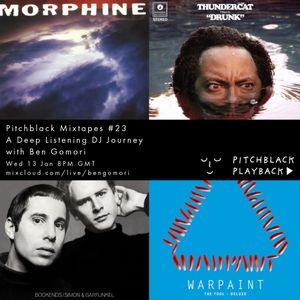 Pitchblack Mixtapes #23 (Thundercat, Kruder & Dorfmeister, Warpaint, Cymande, Morphine)