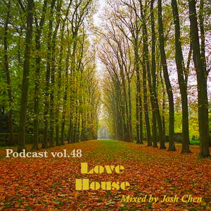 Podcast vol.48 - Love House