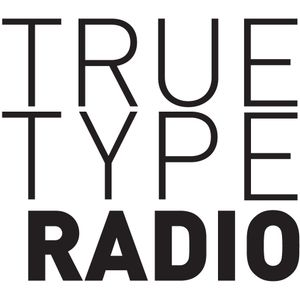 True Type Radio. Episode 5, Season 1