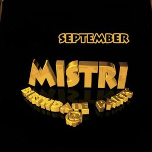 MISTRI's BIRTHDATE DANCE SAT 10 th SEPT, LONDON BRIDGE