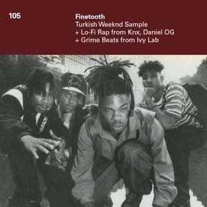 105 - Weeknd Turkish Sample, Lo-Fi Rap, Grimy Beats & OG Boom Bap/R&B