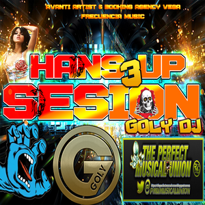 sesion hands up volumen 3 by goly dj