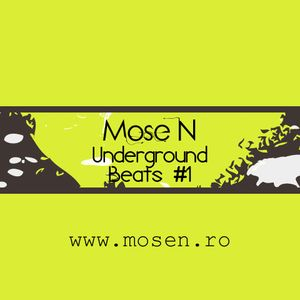 Mose N - Underground Beats #1