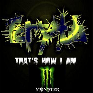 DJ Eryth - Thats how I am