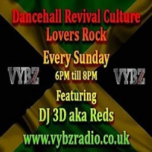 Easter Reggae Revivals Mixtape 27-MAR-2016-2016 | DJ 3D - Vybz Radio