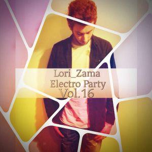Lori_Zama Electro Party Vol.16