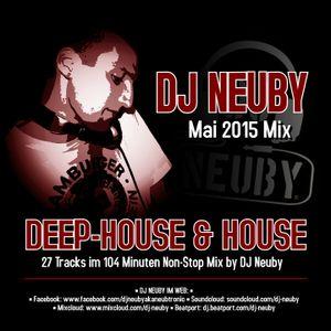 DJ Neuby - Deep-House & House Mix -- Mai 2015