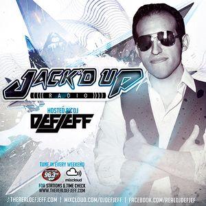 DEF JEFF - JACK'D UP RADIO - SHOW 006