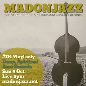 MADONJAZZ #114 - Deep & Spiritual Jazz Sounds
