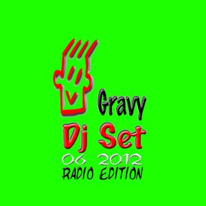 Gravy Dj Set 06 2012 Radio Edition