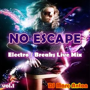 Simply No Escape [Breaks / Electro House] vol 1