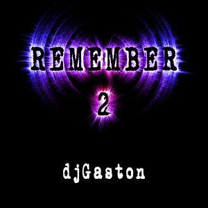 DjGaston_Remember_2