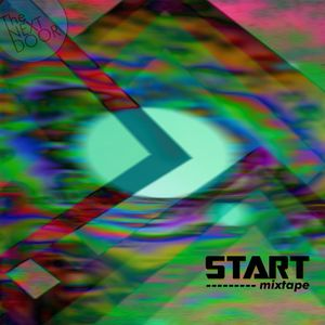 The NextDoor - Start Mixtape