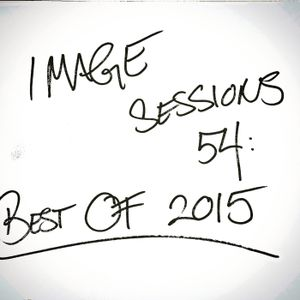 Image Sessions 54: Best of 2015