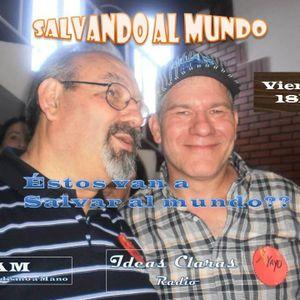 Salvando al Mundo - Viernes 21/03/2014