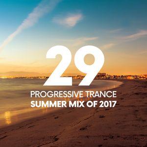 EPISODE #029 [PROGRESSIVE TRANCE / SUMMER MIX 2017]