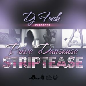 Prive`Danseuse: Striptease