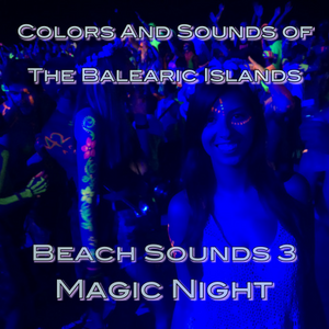 Emiliano Mendez@Colors And Sounds of The Balearic Islands - Beach Sounds #3  ( Magic Night )