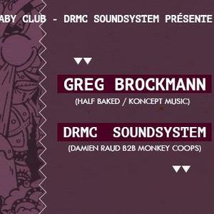 DRMC invite GREG BROCKMANN - Présenté par MELI HOLLER