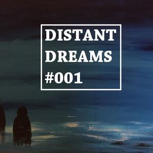 Distant Dreams #001 | Miles McNair | 08072017