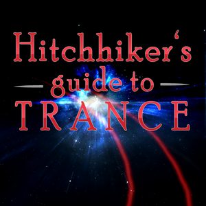 The Hitchhiker's Guide To Trance EP 10
