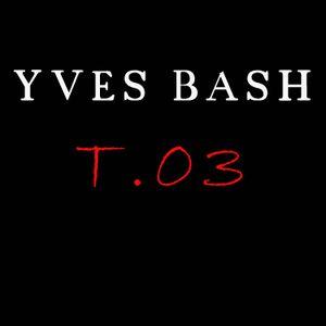 Yves Bash - ToGetheR 03   (september 2011)
