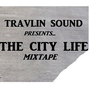 TRAVLIN SOUND presents ...THE CITY LIFE REGGAE MIXTAPE .ants