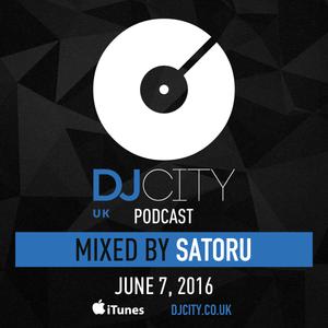 Satoru - DJcity UK Podcast - 07/06/16