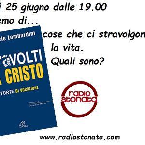 Canzoni Stonate. Emanuele Lombardini. Stravolti da Cristo. 25.06.2015