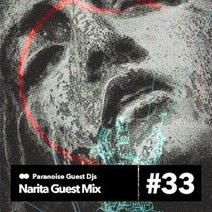 Narita guest mix for Paranoise