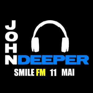 John Deeper @ SMILE FM - 11 Mai