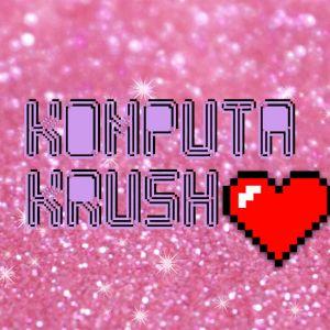 KOMPUtA KRUSH - 022 (DJ HOStED)