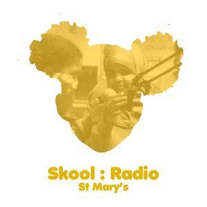 Skool Radio - St Mary 28.02.12