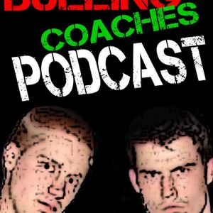 EPISODE 28: Two Punch-Drunk Coaches
