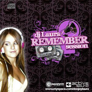 DEEJAY LAURA - REMEMBER SESIÓN (16-05-09)