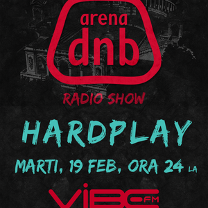 Arena dnb radio show - Vibe fm - mixed by HARDPLAY - 19-Feb-2013