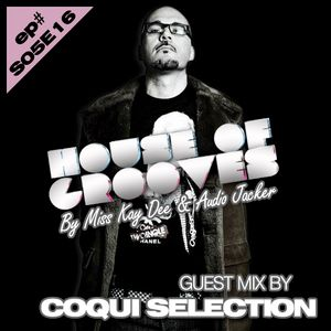 House Of Grooves Radio Show - S05E16