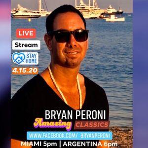 Bryan Peroni - AMAZING CLASSICS Vol.1 LIVE From My House