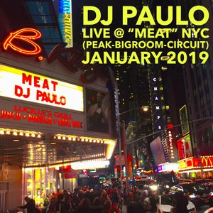 DJ PAULO LIVE @ MEAT (Peaktime-Bigroom-Circuit) January 2019