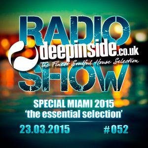 DEEPINSIDE RADIO SHOW 052 - Special MIAMI 2015