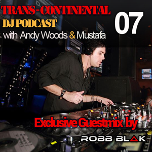 Trans - Continental Podcast - 'Robb Blak' Special Guestmix