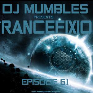 DJ Mumbles - Trancefixion Episode #61