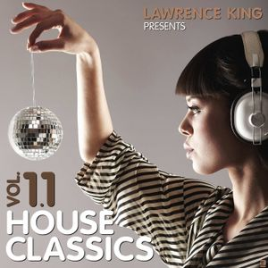 House Classics vol. 11 - Mixed by Lawrence King