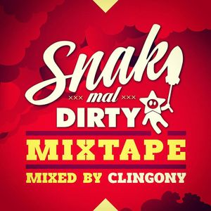 CLINGONY - SNAK x DIRTY warm up MIX