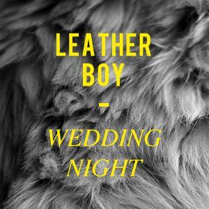 Lock Tavern Podcast 1 : Leather Boy