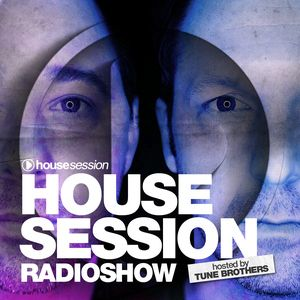 Housesession Radioshow #1102 feat Tune Brothers (01.02.2019)