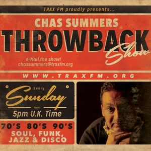 Chas Summers Throwback Show On Trax FM - 27th March 2016