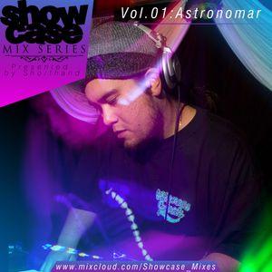 SHOWCASE mix Volume 1: Astronomar